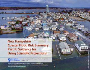 NH Coastal Flood Risk Summary, Part II: Guidance (2020)